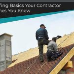 Roofing Basics Your Contractor Wishes You Knew